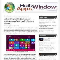 Un client bureau Instagram pour Windows 8 élégant et pratique