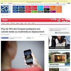 76% des français ont une activité média en déplacement