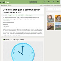 3 manières de pratiquer la communication non violente (CNV)