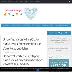 Un coffret (cartes + livret) pour pratiquer la Communication Non Violente au quotidien