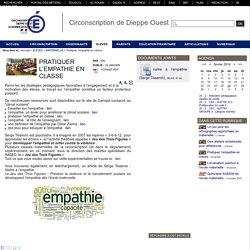 Circonscription de Dieppe Ouest - Pratiquer l'empathie en classe