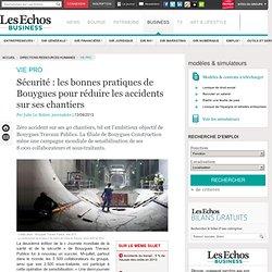 Sécurité : les bonnes pratiques de Bouygues pour réduire les accidents sur ses chantiers