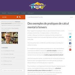 Des exemples de pratiques de calcul mental à l'envers - Le blog de Mathador, actualités des jeux, pédagogie du calcul mental et des maths