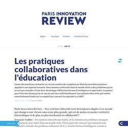 Les pratiques collaboratives dans l'éducation - François Taddei