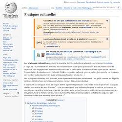 Wikipédia : ce qu'on entend par pratiques culturelles