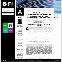 Les pratiques culturelles des Français à l'ère numérique : enquête 2008