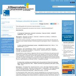 Pratiques culturelles des jeunes - 2002, Institut National de la Jeunesse et de l'Education Populaire (Injep)