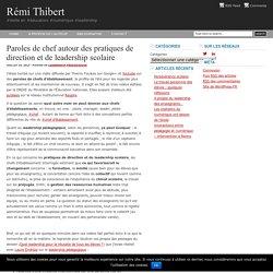 Paroles de chef autour des pratiques de direction et de leadership scolaire : Rémi Thibert