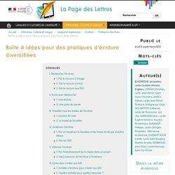 Boîte à idées pour des pratiques d'écriture diversifiées