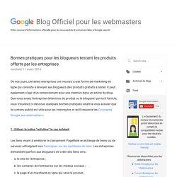 Bonnes pratiques pour les blogueurs testant les produits offerts par les entreprises