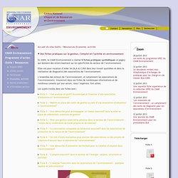 Des fiches pratiques sur la gestion, l'emploi et l'activité en environnement - [Centre National d'Appui et de Ressources en Environnement]