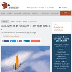Les pratiques de facilitation : « les brise-glaces » - Thot Cursus