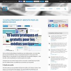 19 outils pratiques et gratuits pour les médias sociaux