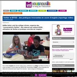 Twitter et BYOD : des pratiques innovantes en cours d'anglais (reportage vidéo)