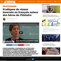 Pratiques de classe inversée en français autour des héros de l'histoire