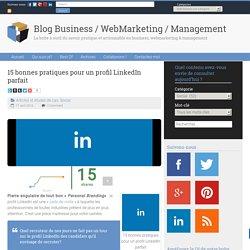 15 bonnes pratiques pour un profil LinkedIn parfait