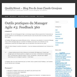 Outils pratiques du Manager Agile #3: Feedback 360