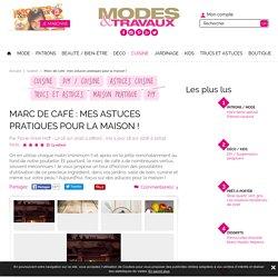 Marc de café : mes astuces pratiques pour la maison ! - Modesettravaux.fr