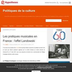 Les pratiques musicales en France : l'effet Landowski – Politiques de la culture