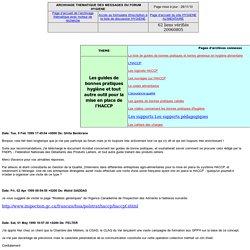 les guides de bonnes pratiques hygiène (notamment l'HACCP) - Archive des messages du forum HYGIENE concernant