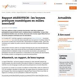 Rapport #ASSOTECH : les bonnes pratiques numériques en milieu (...) - VoxPublic