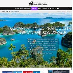 Raja Ampat : infos pratiques pour organiser sonvoyage