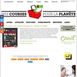 MesCoursesPourLaPlanète.com / Étude « La vente en vrac - pratiques & perspectives » réalisée avec l'ADEME