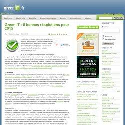 Bonnes Pratiques › Green IT : 5 bonnes résolutions pour 2015 › GreenIT.fr