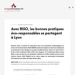 Avec RISO, les bonnes pratiques éco-responsables se partagent à Lyon