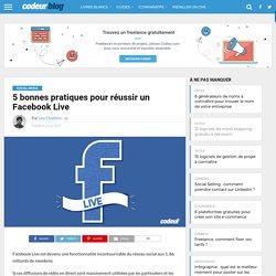 5 bonnes pratiques pour réussir un Facebook Live