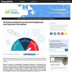 10-fiches-pratiques-sur-les-technologies-qui-vont-faconner-les-medias