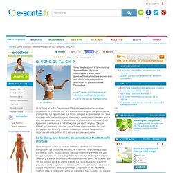 Qi Gong ou Tai Chi : 2 pratiques de la médecine traditionnelle chinoise, e-sante.fr