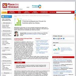 5 bonnes pratiques pour trouver du business grâce au réseau.