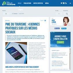 PME du tourisme : 4 bonnes pratiques sur les médias sociaux - Veilletourisme.ca