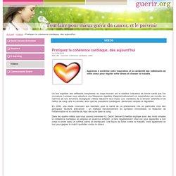 Pratiquez la cohérence cardiaque, dès aujourd'hui