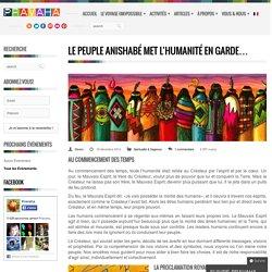 Le peuple Anishabé met l'humanité en garde…