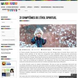 21 symptômes de l'éveil spirituel