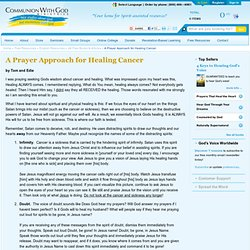 A Prayer Approach for Healing Cancer