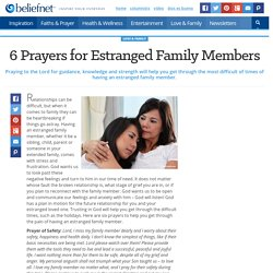 6 Prayers for Estranged Family Members - Beliefnet