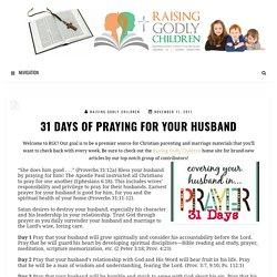 31 Days of Praying for Your Husband – Raisingodlychildren