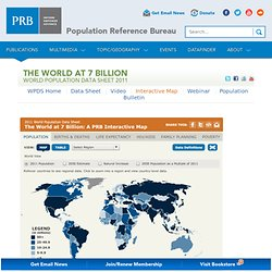 The World at 7 Billion - Interactive Map - Population Reference Bureau