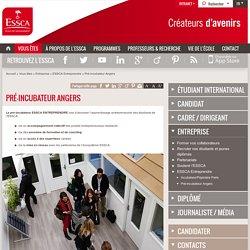 Pré-incubateur Angers - ESSCA