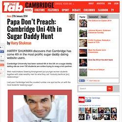 Papa Don't Preach: Cambridge Uni 4th in Sugar Daddy Hunt