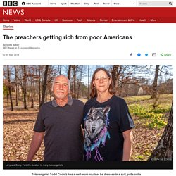The preachers getting rich from poor Americans