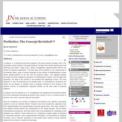 THE JOURNAL OF NUTRITION - 2007 - Prebiotics: The Concept Revisited