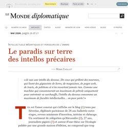 Le paradis sur terre des intellos précaires, par Mona Chollet (Le Monde diplomatique, mai 2006)