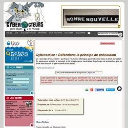 Défendons le principe de précaution cyberaction