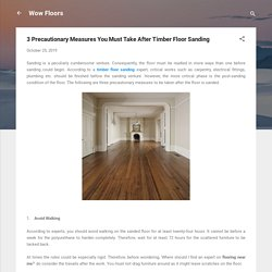 3 Precautionary Measures You Must Take After Timber Floor Sanding