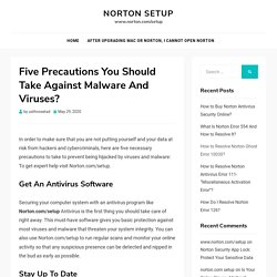 Precautions You Should Take Against Malware And Viruses? - Norton.com/setup