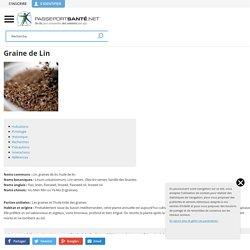 Graines de lin - Bienfaits, Précautions, Indications, Recettes